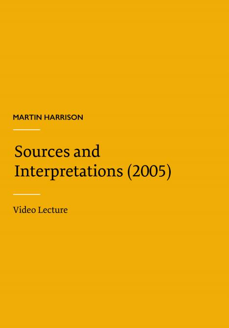Martin Harrison - Sources and Interpretations